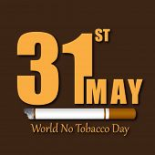 Poster, banner or flyer design for World No Tobacco Day with stylish text and cigarette on brown bac