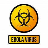 Ebola Yellow Danger Sign. Vector