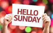 picture of weekdays  - Hello Sunday card with colorful background with defocused lights - JPG