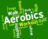 picture of cardio  - Aerobics Words Indicating Getting Fit And Cardio - JPG