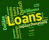 stock photo of lent  - Loans Word Showing Borrow Wordcloud And Text - JPG