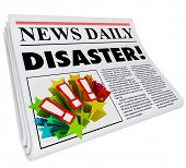 The word Disaster on a newspaper headline to alert or update you on important information on a problem, crisis or emergency