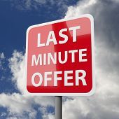 Road Sign Red With Words Last Minute Offer