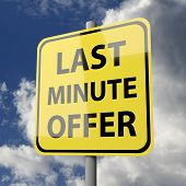 Road Sign Yellow With Words Last Minute Offer