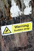 Warning sign for sudden drop