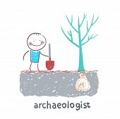 archaeologist is the place where the money is buried