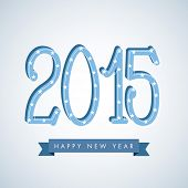 Happy New Year 2015 stylish text design on shiny blue background.