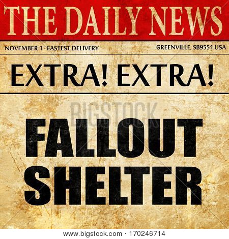 fallout shelter newspaper article text