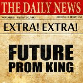 prom king, newspaper article text poster