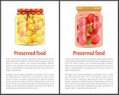 Preserved Food Posterss, Fruit Or Vegetable. Spicy Tomatoes With Bay Leaf And Ripe Juicy Apricots In poster