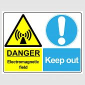 Plate: danger. Electromagnetic Field. Keep Out. Sign: danger. Electromagnetic Field. Keep Out On poster