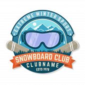 Snowboard Club Patch. Vector Illustration. Concept For Shirt , Print, Stamp, Patch Or Tee. Vintage T poster