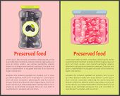 Preserved Food In Glass Containers Set. Olives And Cranberries Conserved In Jars Canned Vegetables A poster