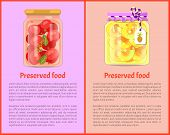 Preserved Food Banners With Tomatoes And Pineapples. Vegetable In Marinade, Sweet Fruit Jam Inside J poster