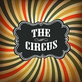 Grunge circus background. Raster version, vector file available in portfolio.
