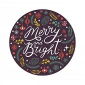 Merry and Bright lettering in the round