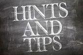 Hints and Tips written on blackboard