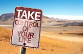 Take Control Of Your Life sign with a desert background