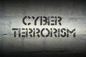 stock photo of terrorism  - cyber terrorism stencil print on the grunge white brick wall - JPG
