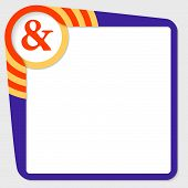 stock photo of ampersand  - Dark blue box for your text and ampersand - JPG