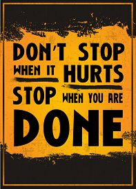 foto of hurt  - Motivation poster with the quote  - JPG