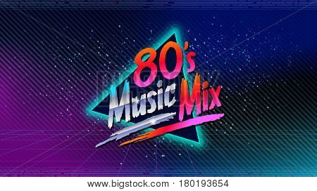 80's music mix  Retro style disco design neon  80's party, 80s fashion, 80s  background, 80s graphic, 80s style, disco party 1980, club vintage, dance