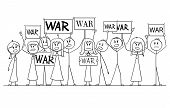 Cartoon Stick Figure Drawing Or Illustration Of Group Or Crowd Of Protesters Demonstrating With War  poster