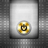 metal background with power button
