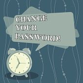 Handwriting Text Change Your Password. Concept Meaning Resetting The Password To Prevent From Hackin poster