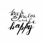 Hand Lettering Phrase Keep Calm And Be Happy poster