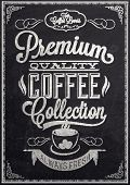 Premium Quality Coffee Collection Typography Background On Chalkboard