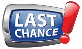last chance or opportunity act now blue vector icon