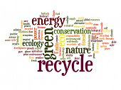 Concept or conceptual abstract green recycle and ecology and conservation word cloud text on white background