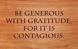 picture of generous  - Be generous with gratitude - JPG