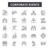 Corporate Events Line Icons For Web And Mobile Design. Editable Stroke Signs. Corporate Events  Outl poster