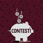 Writing Note Showing Contest. Business Photo Showcasing Game Tournament Competition Event Trial Conq poster
