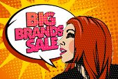 Big brands sale design with speaking girl and bubble talk in pop-art style.