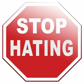 foto of hate  - no hate stop hating start loving tolerance and forgiveness - JPG