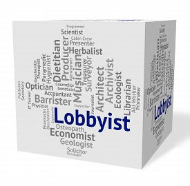 picture of lobbyist  - Lobbyist Job Indicating Word Experts And Career - JPG