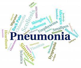 stock photo of pneumonia  - Pneumonia Word Indicating Poor Health And Wordclouds - JPG