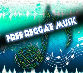 pic of reggae  - Free Reggae Music Meaning No Cost And Audio - JPG