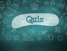 picture of quiz  - The word quiz and school graphics against green chalkboard - JPG