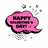 Pink Comic Bubble With Word Happy Valentines Day. Comic Sound Effects In Pop Art Style. Sound Bubbl poster