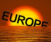 Europe Sinking And Sunset Showing Depression Recession And Econo