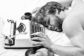 Worked All Night. Man Fall Asleep. Writer Used Old Fashioned Typewriter. Author Tousled Hair Fall As poster