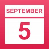 September 5. White Calendar On A  Colored Background. Day On The Calendar. Fifth Of September. Raspb poster
