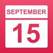 September 15. White Calendar On A  Colored Background. Day On The Calendar. Fifteenth Of September.  poster
