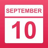 September 10. White Calendar On A  Colored Background. Day On The Calendar. Tenth Of September. Rasp poster