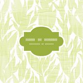Green leaves textile texture frame seamless pattern background