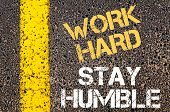 pic of humble  - WORK HARD STAY HUMBLE motivational quote.